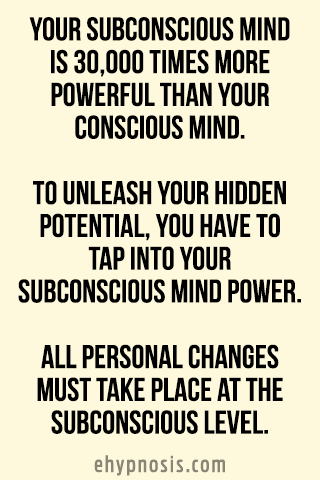 Your subconscious mind is 30,000 times more powerful than your conscious mind