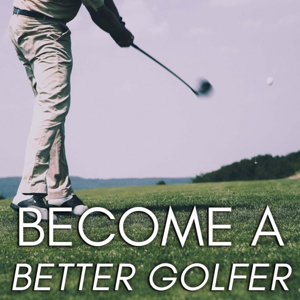 Become A Better Golfer Hypnosis