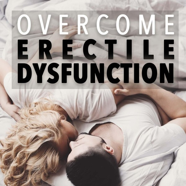 Overcome Erectile Dysfunction Hypnosis
