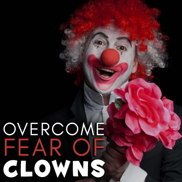 Overcome Fear Of Clowns Hypnosis