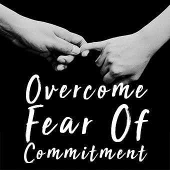 Overcome Fear Of Commitment Hypnosis