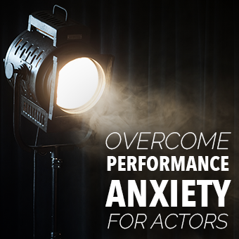 Overcome Performance Anxiety For Actors Hypnosis