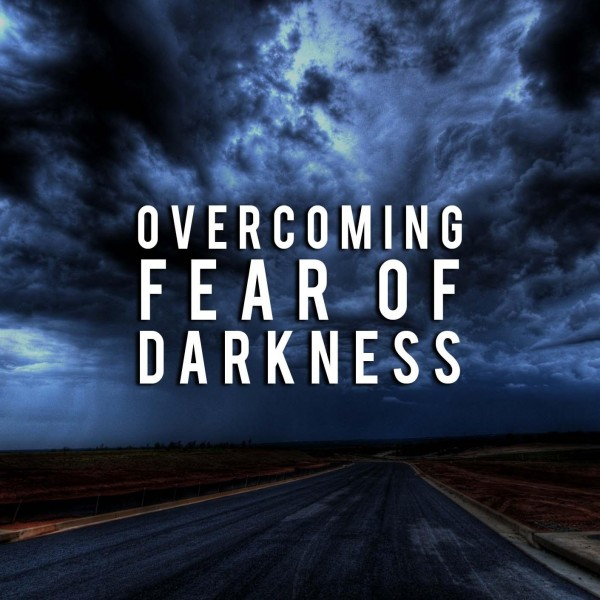 Overcoming Fear Of Darkness Hypnosis