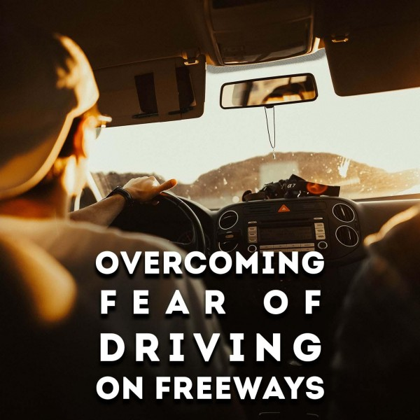 Overcoming Fear Of Driving On Freeways Hypnosis