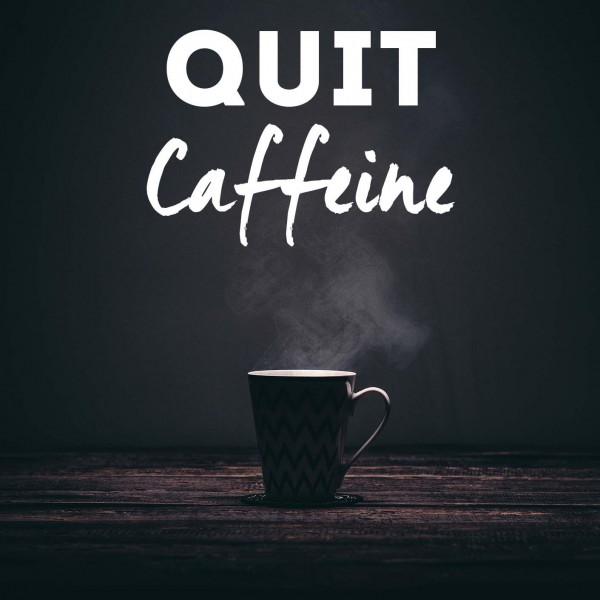 Quit Caffeine Hypnosis