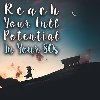 Reach Your Full Potential In Your 80's Hypnosis