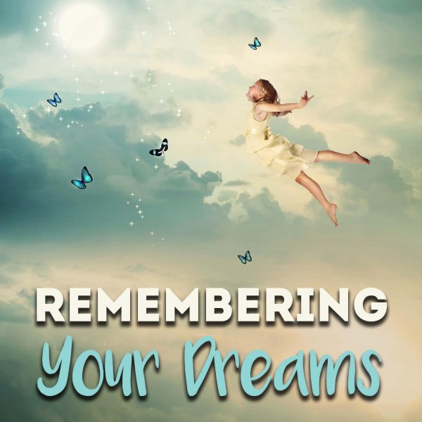 Remembering Your Dreams Hypnosis