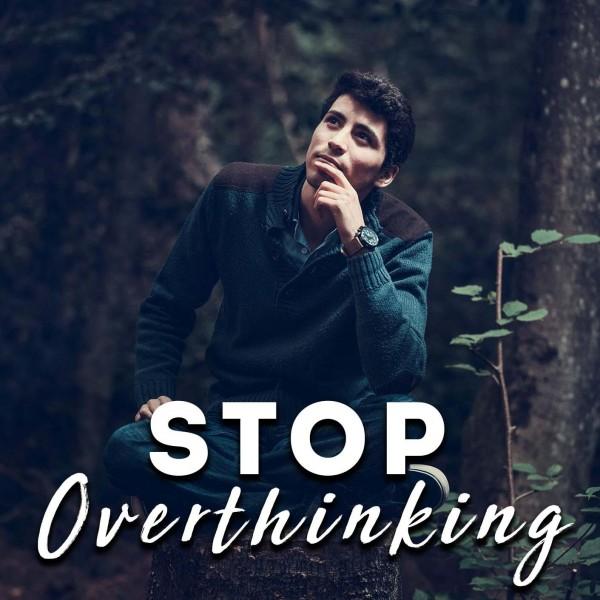 Stop Overthinking Hypnosis
