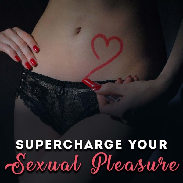 Supercharge Your Sexual Pleasure Hypnosis