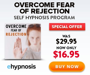Overcome Fear Of Rejection Hypnosis