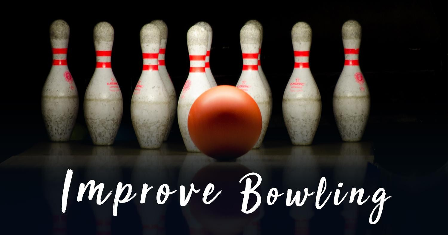 informative speech how to improve your bowling Informative outline specific purpose: i will inform my audience about a credit score organizational pattern: topical intended audience: comm 101 class informative speech on credit score - essays - alife2love.